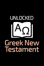 Unlocked Greek New Testament - UGNT